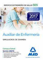 AUXILIAR DE ENFERMERÍA DEL SERVICIO EXTREMEÑO DE SALUD (SES). SIMULACRO DE EXAMEN