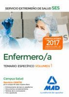 ENFERMERO/A DEL SERVICIO EXTREMEÑO DE SALUD (SES). TEMARIO ESPECÍFICO VOLUMEN 1