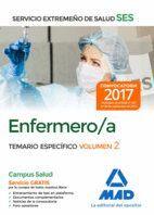 ENFERMERO/A DEL SERVICIO EXTREMEÑO DE SALUD (SES). TEMARIO ESPECÍFICO VOLUMEN 2