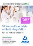 TÉCNICO/A ESPECIALISTA EN RADIODIAGNÓSTICO DEL SERVICIO EXTREMEÑO DE SALUD (SES). TEST DE MATERIAS ESPECÍFICAS