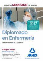 DIPLOMADO EN ENFERMERÍA DEL SERVICIO MURCIANO DE SALUD. TEMARIO PARTE GENERAL