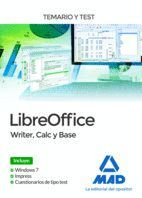 LIBREOFFICE: WRITER, CALC Y BASE. TEMARIO Y TEST