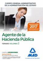 AGENTES DE LA HACIENDA PÚBLICA CUERPO GENERAL ADMINISTRATIVO DE LA ADMINISTRACIÓN DEL ESTADO. TEMARIO VOLUMEN 2