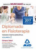 DIPLOMADO EN FISIOTERAPIA DEL SERVICIO MURCIANO DE SALUD. TEMARIO PARTE ESPECÍFICA VOLUMEN 2