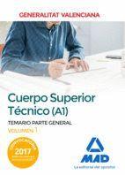 CUERPO SUPERIOR TÉCNICO DE LA GENERALITAT VALENCIANA (A1). TEMARIO PARTE GENERAL VOLUMEN 1