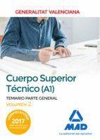 CUERPO SUPERIOR TÉCNICO DE LA GENERALITAT VALENCIANA (A1). TEMARIO PARTE GENERAL VOLUMEN 2