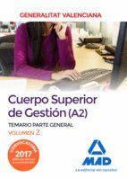 CUERPO SUPERIOR DE GESTIÓN DE LA GENERALITAT VALENCIANA (A2). TEMARIO PARTE GENERAL VOLUMEN 2