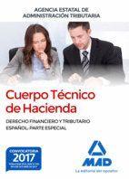 CUERPO TECNICO HACIENDA. DERECHO FINANCIERO Y TRIBUTARIO ESPAÑOL:PARTE ESPECIAL