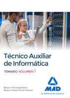 TÉCNICOS AUXILIARES DE INFORMÁTICA. TEMARIO VOLUMEN 1