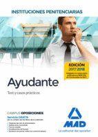 AYUDANTES DE INSTITUCIONES PENITENCIARIAS. TEST Y CASOS PRÁCTICOS