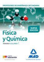 PROFESORES DE ENSEÑANZA SECUNDARIA FÍSICA Y QUÍMICA TEMARIO VOLUMEN 1