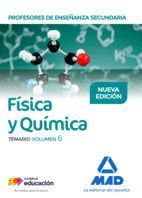 PROFESORES DE ENSEÑANZA SECUNDARIA FÍSICA Y QUÍMICA TEMARIO VOLUMEN 6