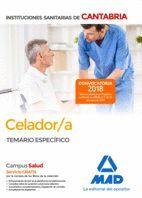 CELADOR/A DE LAS INSTITUCIONES SANITARIAS DE LA COMUNIDAD AUTÓNOMA DE CANTABRIA. TEMARIO ESPECÍFICO