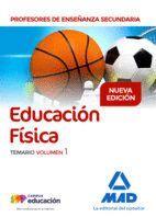 PROFESORES DE ENSEÑANZA SECUNDARIA EDUCACIÓN FÍSICA TEMARIO VOLUMEN 1