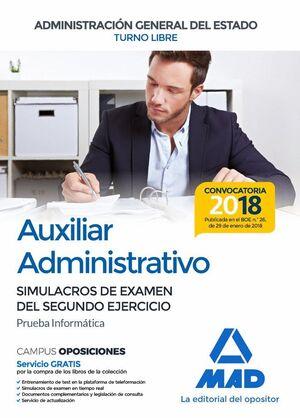 AUXILIAR ADMINISTRATIVO DE LA ADMINISTRACIÓN GENERAL DEL ESTADO (TURNO LIBRE).  SIMULACROS DE EXAMEN DEL SEGUNDO EJERCICIO (PRUEBA INFORMÁTICA)