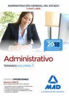 ADMINISTRATIVO DE LA ADMINISTRACIÓN GENERAL DEL ESTADO (TURNO LIBRE). TEMARIO VOLUMEN 3