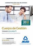 CUERPO DE GESTIÓN DE LA ADMINISTRACIÓN CIVIL DEL ESTADO (TURNO LIBRE). TEMARIO VOLUMEN 5