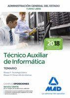 TÉCNICO AUXILIAR DE INFORMÁTICA DE LA ADMINISTRACIÓN GENERAL DEL ESTADO. TEMARIO BLOQUES II, III
