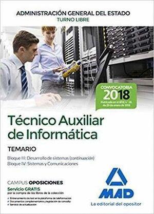 TÉCNICO AUXILIAR DE INFORMÁTICA DE LA ADMINISTRACIÓN GENERAL DEL ESTADO. TEMARIO BLOQUES III Y IV