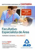 FACULTATIVO ESPECIALISTA DE ÁREA DE LAS INSTITUCIONES SANITARIAS DE CANTABRIA. TEMARIO GENERAL VOLUMEN 2