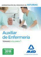 AUXILIAR DE ENFERMERÍA DE LA ADMINISTRACIÓN DEL PRINCIPADO DE ASTURIAS. VOLUMEN 1