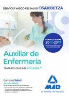 AUXILIAR DE ENFERMERÍA DE OSAKIDETZA-SERVICIO VASCO DE SALUD. TEMARIO GENERAL VOLUMEN 3