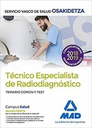 TÉCNICOS ESPECIALISTAS DE RADIODIAGNÓSTICO DEL SERVICIO VASCO DE SALUD-OSAKIDETZA. TEMARIO COMÚN Y TEST