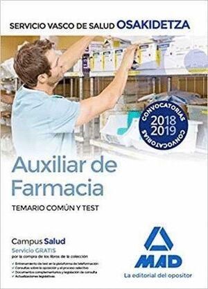 AUXILIAR DE FARMACIA DE OSAKIDETZA-SERVICIO VASCO DE SALUD. TEMARIO COMÚN Y TEST