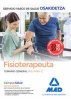 FISIOTERAPEUTA DE OSAKIDETZA-SERVICIO VASCO DE SALUD. TEMARIO GENERAL VOLUMEN 2