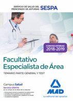 FACULTATIVOS ESPECIALISTAS DE ÁREA DEL SERVICIO DE SALUD DEL PRINCIPADO DE ASTURIAS. TEMARIO PARTE GENERAL Y TEST