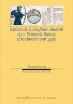 FORTUNA DE LA CONFESSIO AMANTIS EN LA PENÍNSULA IBÉRICA: EL TESTIMONIO PORTUGUÉS
