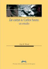 LA CAZA DE CARLOS SAURA: UN ESTUDIO