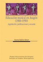 EDUCACIÓN MUSICAL EN ARAGÓN (1900-1950)
