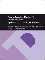 TERMODINÁMICA TÉCNICA  II. TERMODINÁMICA APLICADA A INSTALACIONES TÉRMICAS