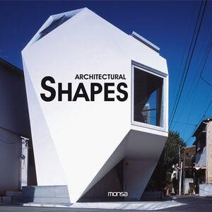ARCHITECTURAL SHAPES. NUEVAS FORMAS EN ARQUITECTURA