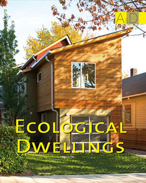ECOLOGICAL DWELLINGS