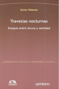 TRAVESAS NOCTURNAS ENSAYOS ENTRE LOCURA Y SANTIDAD