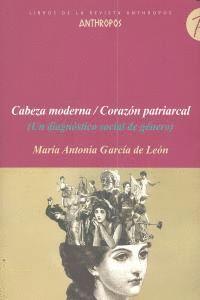 CABEZA MODERNA CORAZON PATRIARCAL