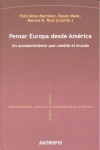 PENSAR EUROPA DESDE AMÉRICA UN ACONTECIMIENTO QUE CAMBIÓ EL MUNDO