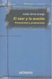 AZAR Y LA OCASION, EL PROVOCACIONES Y PROFANACIONES