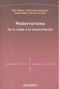POSTERRORISMO DE LA CULPA A LA RECONCILIACIÓN