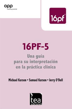16PF-5, UNA GUÍA PARA SU INTERPRETACIÓN EN LA PRÁCTICA CLÍNICA
