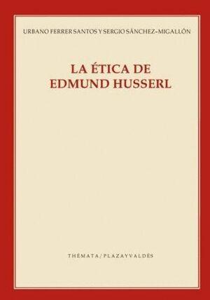 ÉTICA DE EDMUND HUSSERL, LA