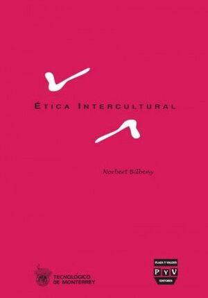 ÉTICA INTERCULTURAL