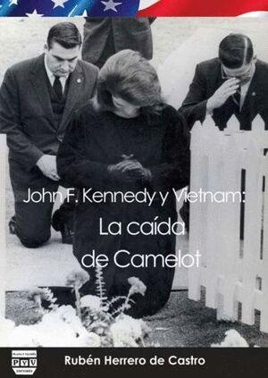 JOHN F. KENNEDY Y VIETNAM