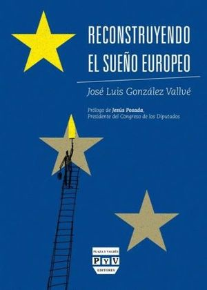 RECONSTRUYENDO EL SUEÑO EUROPEO