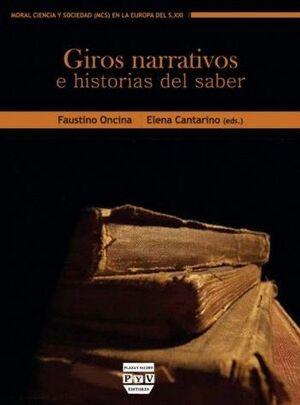 GIROS NARRATIVOS E HISTORIAS DEL SABER