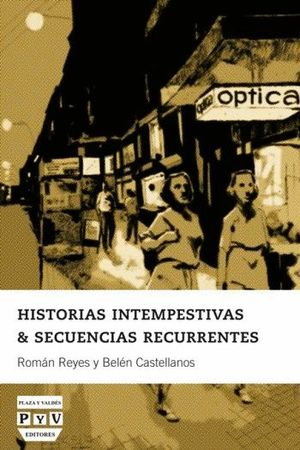 HISTORIAS INTEMPESTIVAS & SECUENCIAS RECURRENTES