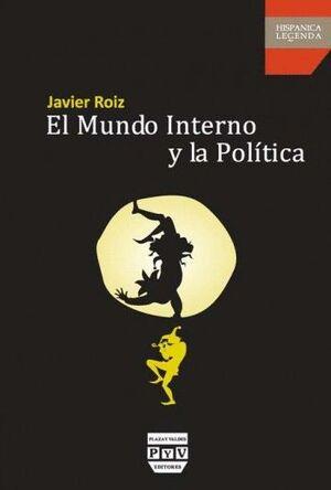 MUNDO INTERNO Y LA POLÍTICA, EL