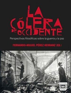 CÓLERA DE OCCIDENTE, LA